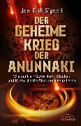 Cover-Bild zu Der Geheime Krieg Der Anunnaki (eBook) von Sigdell, Jan Erik