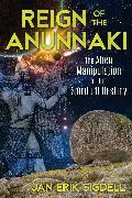 Cover-Bild zu Reign of the Anunnaki (eBook) von Sigdell, Jan Erik