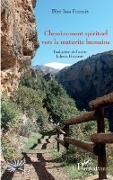 Cover-Bild zu Cheminement spirituel vers la maturite humaine (eBook)