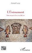Cover-Bild zu EVENEMENT TOUT EST PARTI DES RIVES DU LAC (L') (eBook)