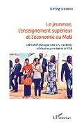 Cover-Bild zu La jeunesse, l'enseignement superieur et l'economie au Mali (eBook)