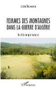 Cover-Bild zu Femmes des montagnes dans la guerre d'Algerie (eBook)