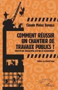 Cover-Bild zu Comment reussir un chantier de travaux publics ? (eBook)