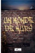 Cover-Bild zu Un monde de murs (eBook)