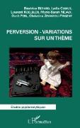 Cover-Bild zu Perversion - Variations sur un theme (eBook)