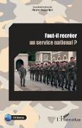 Cover-Bild zu Faut-il recreer un service national ? (eBook)