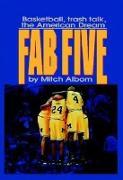 Cover-Bild zu The Fab Five (eBook) von Albom, Mitch