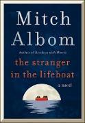 Cover-Bild zu The Stranger in the Lifeboat (eBook) von Albom, Mitch