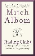 Cover-Bild zu Finding Chika von Albom, Mitch