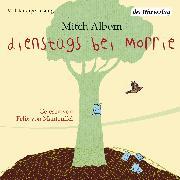 Cover-Bild zu Dienstags bei Morrie (Audio Download) von Albom, Mitch
