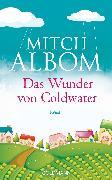 Cover-Bild zu Das Wunder von Coldwater (eBook) von Albom, Mitch