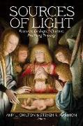 Cover-Bild zu Sources of Light: Resources for Baptist Churches Practicing Theology von Chilton, Amy (Hrsg.)