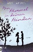 Cover-Bild zu Mein Himmel in deinen Händen (eBook) von Harmon, Amy