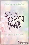 Cover-Bild zu Small Town Hearts von Bößel, Christiane