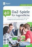 Cover-Bild zu 40 DaZ - Spiele für Jugendliche von Bößel, Christiane