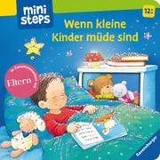 Cover-Bild zu ministeps: Wenn kleine Kinder müde sind von Reider, Katja