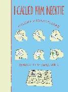 Cover-Bild zu Flasar, Milena Michiko: I CALLED HIM NECKTIE