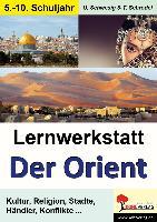 Cover-Bild zu Lernwerkstatt 'Die Geschichte des Orients'