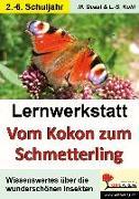Cover-Bild zu Lernwerkstatt - Vom Kokon zum Schmetterling