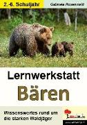 Cover-Bild zu Lernwerkstatt Bären (eBook) von Rosenwald, Gabriela