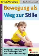 Cover-Bild zu Bewegung als Weg zur Stille (eBook) von Rosenwald, Gabriela