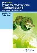 Cover-Bild zu Praxis der medizinischen Trainingstherapie II von Diemer, Frank