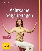 Cover-Bild zu Achtsame Yogaübungen (eBook) von Eßwein, Jan