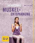 Cover-Bild zu Progressive Muskelentspannung (eBook) von Hainbuch, Friedrich