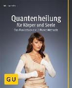 Cover-Bild zu Quantenheilung für Körper und Seele (eBook) von Hetzner, Johanna