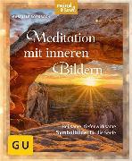 Cover-Bild zu Meditation mit inneren Bildern (eBook) von Rossbach, Gabriele