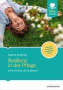 Cover-Bild zu Resilienz in der Pflege von Koslowski, Gabriela