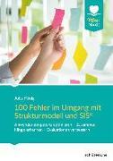 Cover-Bild zu 100 Fehler im Umgang mit Strukturmodell und SIS® von König, Jutta