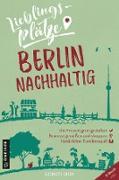 Cover-Bild zu eBook Lieblingsplätze Berlin nachhaltig
