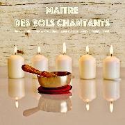 Cover-Bild zu Maître des bols chantants: Une composition unique avec bols chantants pour renforcer le corps, le mental et l'esprit (Audio Download) von Ajash, Abhamani
