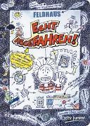 Cover-Bild zu Feldhaus, Hans-Jürgen: Echt abgefahren!