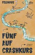 Cover-Bild zu Feldhaus, Hans-Jürgen: Fünf auf Crashkurs