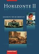 Cover-Bild zu Horizonte / Horizonte - Geschichte für die Oberstufe