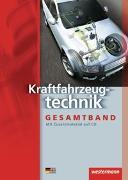 Cover-Bild zu Kraftfahrzeugtechnik Gesamtband / Kraftfahrzeugtechnik - Kraftfahrzeugtechnik von Bruhn, Detlef