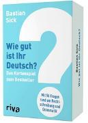 Cover-Bild zu Wie gut ist Ihr Deutsch? - Das Kartenspiel zum Bestseller von Sick, Bastian