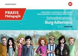 Cover-Bild zu Praxis Pädagogik / Burg Adlerstein von Goldenstein, Marina