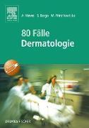 Cover-Bild zu 80 Fälle Dermatologie (eBook) von Meves, Alexander