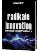 Cover-Bild zu Meyer, Jens-Uwe: Radikale Innovation