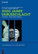 Cover-Bild zu Puschner, Uwe (Hrsg.): 2000 Jahre Varusschlacht (eBook)