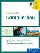 Cover-Bild zu Meyer, Uwe: Grundkurs Compilerbau (eBook)