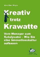 Cover-Bild zu Meyer, Jens-Uwe: Kreativ trotz Krawatte (eBook)