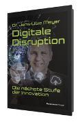 Cover-Bild zu Meyer, Jens-Uwe: Digitale Disruption (eBook)