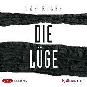 Cover-Bild zu Kolbe, Uwe: Die Lüge (Audio Download)