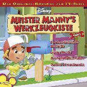 Cover-Bild zu Bingenheimer, Gabriele: Disney Meister Manny's Werkzeugkiste - Folge 2 (Audio Download)