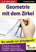 Cover-Bild zu Geometrie mit dem Zirkel von Rehm, Angelika