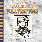 Cover-Bild zu Gregs Tagebuch 16 - Volltreffer! von Kinney, Jeff